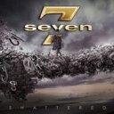 【送料無料】 Seven (Rock) / Shattered 輸入盤 【CD】