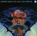 藝人名: G - George Duke ジョージデューク / Aura Will Prevail 【CD】