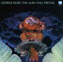 George Duke ジョージデューク / Aura Will Prevail 【CD】