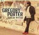 藝人名: G - 【送料無料】 Gregory Porter / Live In Berlin (2CD+DVD) 輸入盤 【CD】