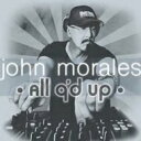 Artist Name: J - 【送料無料】 John Morales / All O'd Up 輸入盤 【CD】