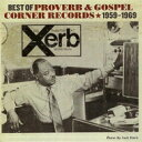 精选辑 - 【送料無料】 Best Of Proverb & Gospel Corner 1959-1969 輸入盤 【CD】