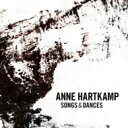 Artist Name: A - Anne Hartkamp / Songs & Dances 輸入盤 【CD】