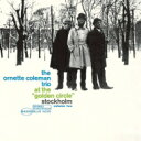 艺人名: O - Ornette Coleman オーネットコールマン / At The Golden Circle Stockholm, Vol.2 + 2 【SHM-CD】
