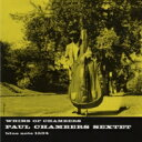艺人名: P - Paul Chambers ポールチェンバース / Whims Of Chambers 【SHM-CD】