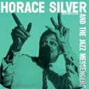 艺人名: H - Horace Silver ホレスアンディ / Horace Silver And The Jazz Messengers 【SHM-CD】