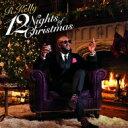 藝人名: R - R Kelly アールケリー / 12 Nights Of Christmas 【CD】