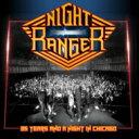 Artist Name: N - 【送料無料】 Night Ranger ナイトレンジャー / Night Ranger 35周年記念 Live In Chicago 2016 (2CD) 【CD】
