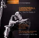 Cannonball Adderley キャノンボールアダレイ / One For Daddy-o 【CD】