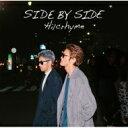 【送料無料】 Hilcrhyme ヒルクライム / SIDE BY SIDE 【初回限定盤】 (CD+DVD) 【CD】