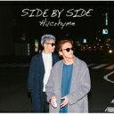 【送料無料】 Hilcrhyme ヒルクライム / SIDE BY SIDE 【通常盤】 【CD】