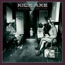 Kick Axe / Welcome To The Club 輸入盤 【CD】