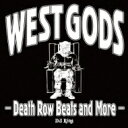 藝人名: D - Dj Ring / West Gods -death Row Beats And More- 【CD】