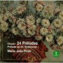 作曲家名: Sa行 - Chopin ショパン / Preludes: Pires 【CD】