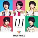 【送料無料】 MAG!C☆PRINCE / 111 【通常盤】 【CD】