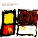 Lars Jansson ラーシュヤンソン / More Human 【CD】