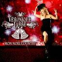 Artist Name: V - 【送料無料】 Veronique Labbe / Mon Noel Country 輸入盤 【CD】