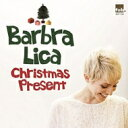 艺人名: B - Barbra Lica / Christmas Present 【CD】