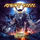 Rising Steel / Return Of The Warlord 輸入盤 【CD】