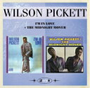 Artist Name: W - Wilson Pickett ウィルソンピケット / I'm In Love & The Midnight Mover 輸入盤 【CD】
