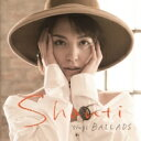Artist Name: S - 【送料無料】 Shanti (Shanti Lila Snyder) シャンティシュナイダー / SHANTI sings BALLADS 【Hi Quality CD】