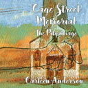 艺人名: C - Carleen Anderson / Cage Street Memorial - The Pilgrimage 輸入盤 【CD】