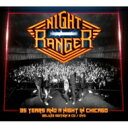Artist Name: N - 【送料無料】 Night Ranger ナイトレンジャー / 35 Years And A Night In Chicago 輸入盤 【CD】