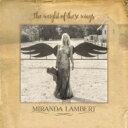 艺人名: M - 【送料無料】 Miranda Lambert ミランダランバート / Weight Of These Wings 輸入盤 【CD】