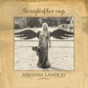 【送料無料】 Miranda Lambert ミランダランバート / Weight Of These Wings 【LP】