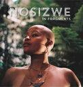 Artist Name: N - 【送料無料】 Nosizwe / In Fragments 輸入盤 【CD】