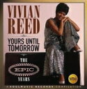 Vivian Reed / The Dynells / Yours Until Tomorrow: The Epic Years 輸入盤 【CD】