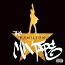 Artist Name: O - ミュージカル / Hamilton (The Mixtape) 輸入盤 【CD】