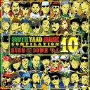【送料無料】 BURN DOWN バーンダウン / SOUTH YAAD MUZIK COMPILATION VOL.10 (CD+DVD) 【CD】