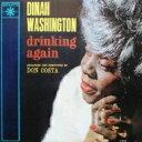 藝人名: D - Dinah Washington ダイナワシントン / Drinkig Again 【SHM-CD】