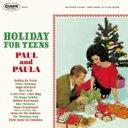 艺人名: P - Paul & Paula / Holiday For Teens 【CD】