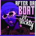 Lil Yachty / After Da Boat 【CD】