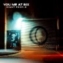 Artist Name: Y - You Me At Six ユーミーアットシックス / Night People 【CD】