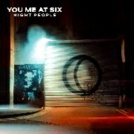 You Me At Six ユーミーアットシックス / Night People 【CD】