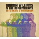 Artist Name: H - Hannah Williams & The Affirmations / Late Nights & Heartbreak 輸入盤 【CD】