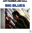 Art Farmer/Jim Hall アートファーマー/ジムホール / Big Blues (180g) 【LP】