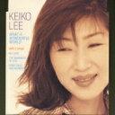 艺人名: K - KEIKO LEE ケイコリー / What A Wonderful World 【CD】