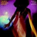 Artist Name: C - Crown Heights Affair / Dance Lady Dance +3 【CD】