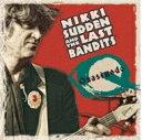 艺人名: N - Nikki Sudden / Last Bandits / Quasimodo 輸入盤 【CD】