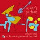 艺人名: A - Antonio Farao アントニオファラオ / Woman's Perfume 輸入盤 【CD】