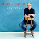 艺人名: C - Chuck Loeb チャックローブ / Unspoken 【CD】