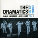 藝人名: D - Dramatics ドラマティックス / Say The Word - Their Greatestlove Songs Vol.2 輸入盤 【CD】