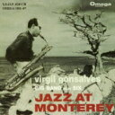 艺人名: V - Virgil Gonsalves / Jazz At Montrey 【CD】