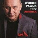 艺人名: W - 【送料無料】 Wlodek Pawlik / America 輸入盤 【CD】