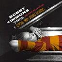 【送料無料】 Bobby Timmons ボビーティモンズ / Sweetest Sounds: Classic 1960s Studio Sessions 輸...