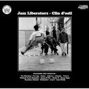 艺人名: J - Jazz Liberatorz ジャズリベレイターズ / Clin D'oeil 【CD】